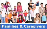 Families &amp; Caregivers