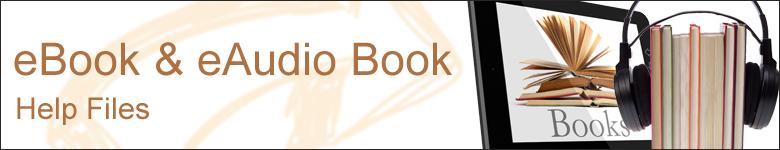 eBook & eAudioBook Help Files