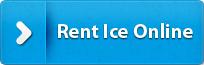 Rent Ice Online